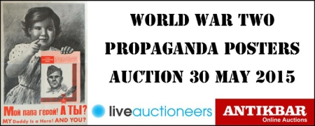 World War Two Propaganda Posters auction may 2015 banner