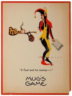 Gambling Mug's Game Fool And His Money