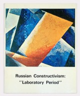 Russian Constructivism Exhibition Laboratory Period 1975
